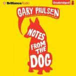 Notes from the Dog, Gary Paulsen