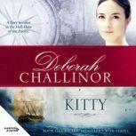 Kitty, Deborah Challinor