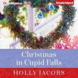 Christmas in Cupid Falls, Holly Jacobs
