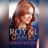 Royal Games, Sariah Wilson