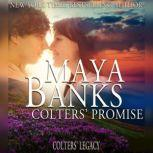 Colters' Promise, Maya Banks