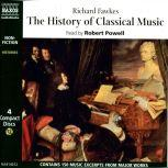 The History of Classical Music, Richard Fawkes