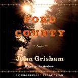 Ford County: Stories, John Grisham