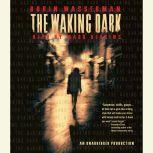The Waking Dark, Robin Wasserman