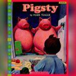Pigsty, Mark Teague