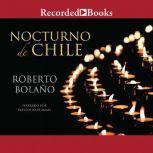 Nocturno de Chile , Roberto Bolano
