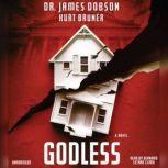 Godless, James Dobson