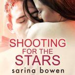 Shooting For The Stars, Sarina Bowen