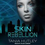 Skin Rebellion, Tania Hutley