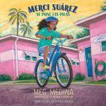 Merci Surez se pone las pilas, Meg Medina