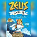 Zeus The Mighty The Maze of the Menacing Minotaur, Crispin Boyer