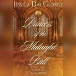 Princess of the Midnight Ball, Jessica Day George