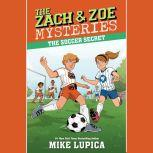 The Soccer Secret, Mike Lupica