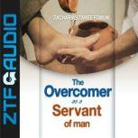 The Overcomer As a Servant Of Man, Zacharias Tanee Fomum