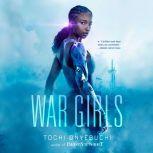 War Girls, Tochi Onyebuchi