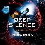 Deep Silence A Joe Ledger Novel, Jonathan Maberry