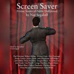 Screen Saver Private Stories of Public Hollywood, Nat Segaloff