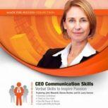 CEO Communication Skills Verbal Skills to Inspire Passion, Made for Success
