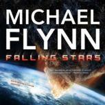 Falling Stars, Michael Flynn