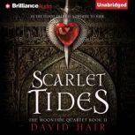 Scarlet Tides, David Hair