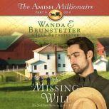 The Missing Will, Wanda E Brunstetter