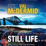 Still Life, Val McDermid