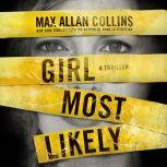 Girl Most Likely, Max Allan Collins