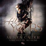 Sinfully Yours, Melody Calder