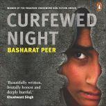Curfewed Night, Basharat Peer