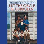 Let the Circle Be Unbroken, Mildred D. Taylor