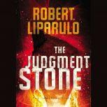 The Judgment Stone, Robert Liparulo