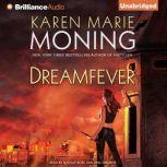 Dreamfever, Karen Marie Moning