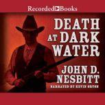 Death at Dark Water, John Nesbitt