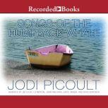 Songs of the Humpback Whale, Jodi Picoult