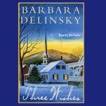 Three Wishes, Barbara Delinsky