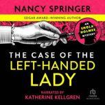 The Case of the Left-Handed Lady, Nancy Springer