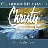 Brotherly Love, Catherine Marshall