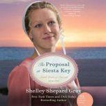The Proposal at Siesta Key, Shelley Shepard Gray