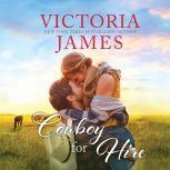 Cowboy for Hire, Victoria James