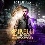 The Forgotten Memories, Kate Baray