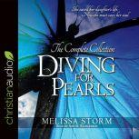 Diving for Pearls The Complete Collection, Melissa Storm