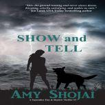 Show And Tell, Amy Shojai