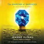 The Diamond of Darkhold The Fourth Book of Ember, Jeanne DuPrau