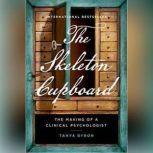 The Skeleton Cupboard, Tanya Byron