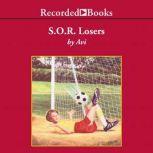 S.O.R. Losers, Avi