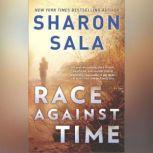 Race Against Time A Novel of Romantic Suspense, Sharon Sala