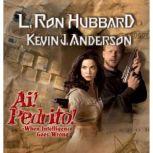 Ai Pedrito!, L. Ron Hubbard