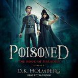 Poisoned, D.K. Holmberg