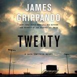Twenty A Jack Swyteck Novel, James Grippando