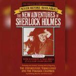 The Unfortunate Tobacconist and The Paradol Chamber The New Adventures of Sherlock Holmes, Episode #1, Anthony Boucher